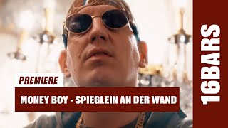 Money Boy - Spieglein an der Wand (prod. by Psaiko.Dino) | 16BARS Videopremiere