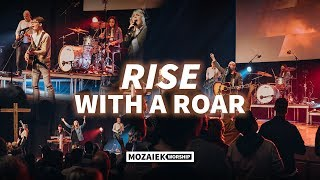 Rise With A Roar - Live@Mozaiek0318