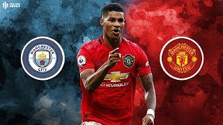 MAN CITY vs MAN UTD - The Manchester Derby Preview!