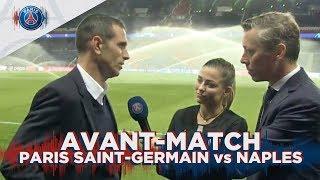 Avant match Paris Saint-Germain - SSC Napoli with Pauleta