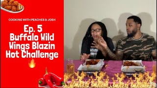 Ep. 5 Buffalo Wild Wings Blazin Hot Challenge