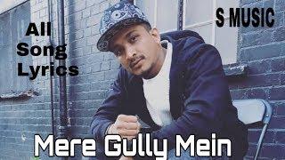 Mere Gully Mein Video lyrics | Ranveer Singh and Divine Naezy | S MUSIC
