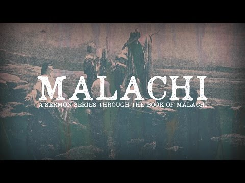 "Malachi 1:1-14 - ""The Lord's Unfailing Love & Great Name"""