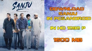 "HOW TO DOWNLOAD FULL ""SANJU"" MOVIE IN HD 1080P IN PC & ANDROID 2018"