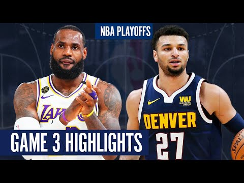 LAKERS vs NUGGETS GAME 3 - Full Highlights   2020 NBA Playoffs