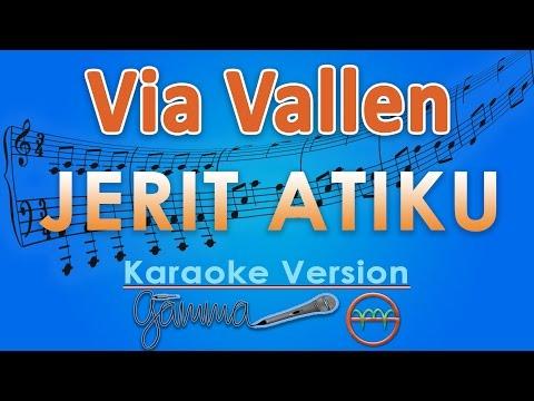 Via Vallen - Jerit Atiku (Karaoke Lirik Tanpa Vokal) by GMusic