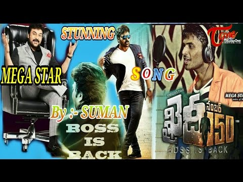 Chiranjeevi | Boss Is Back Song | by SUMAN | #FanMade