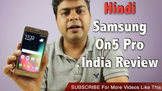 hindi   2016 samsung on5 pro india review pros cons should you consider   gadgets to use