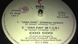 Coo Coo / Uiah Eiah