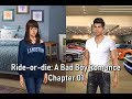 Choices: Ride-or-die A Bad Boy Romance Chapter 01 //Logan