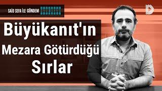 Yaşar Büyükanıt'ın Mezara Götürdüğü Sırlar | GÜNDEM HABERDAR