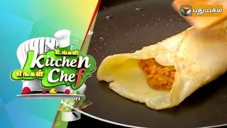 Chicken Egg Roll in Ungal Kitchen Engal Chef – 27/08/2015 | Puthuyugam TV