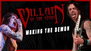 Bullet For My Valentine - Waking the Demon (Cover by Villain of the Story)