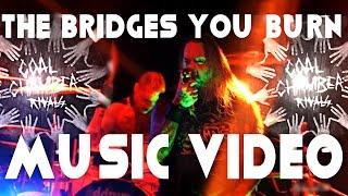 COAL CHAMBER - The Bridges You Burn - Music Video