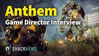 Anthem - Game Director Interview