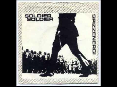 Spizzenergi - Soldier Soldier