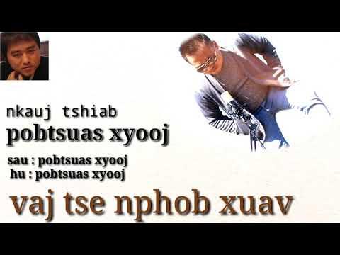 Pob tsuas xyooj : vaj tse nyob nphob tsus : nkauj tshiab ( 2019-2020 ) thumbnail