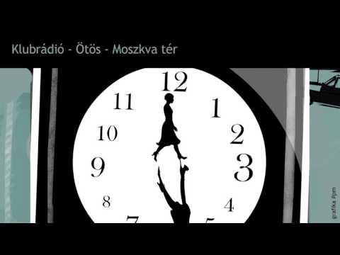 Moszkva tér hangjáték 03. Klubrádió - Ötös letöltés