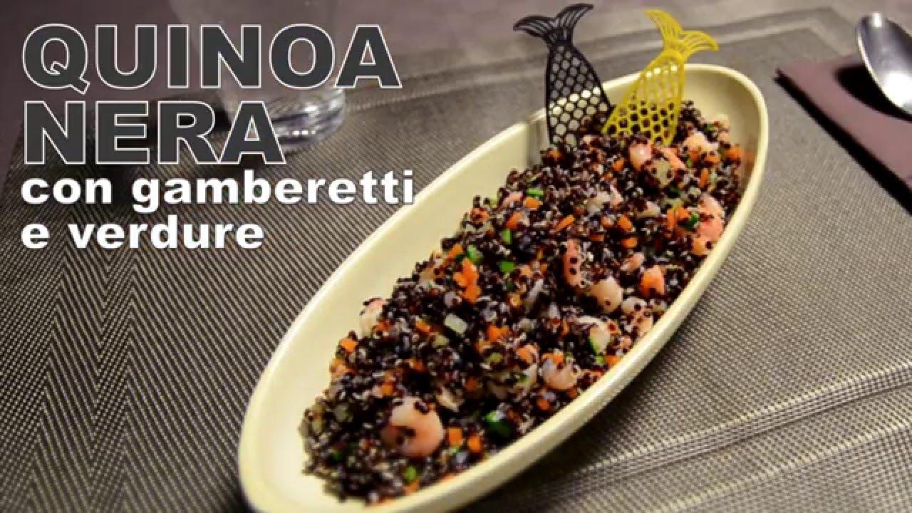 Ricetta Quinoa Nera.Quinoa Nera Con Gamberetti E Verdure Tecniche Di Base Youtube