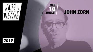 John Zorn - Bagatelles Marathon - Jazz à Vienne 2019