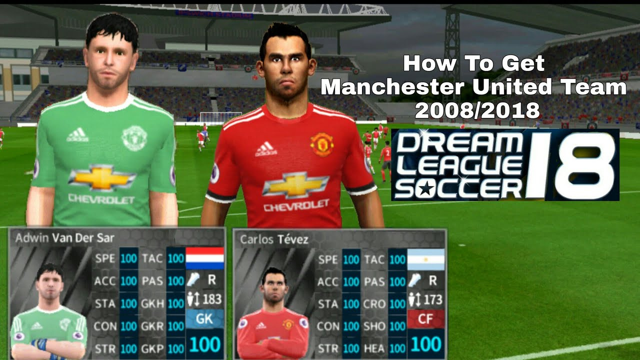 1cf93b29eea How To Get Manchester United Team 2008 2018 in Dream League Soccer 2018 -  All Rating 100