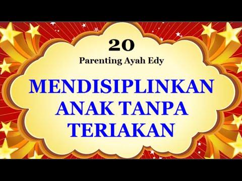 mendisiplinkan-anak-tanpa-teriakan-dan-kekerasan---seri-parenting-ayah-edy-part-20-(audio-only)