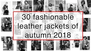Leather jackets autumn 2018