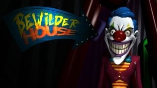Game | Bewilder House FUNHOUSE OF HORRORS | Bewilder House FUNHOUSE OF HORRORS