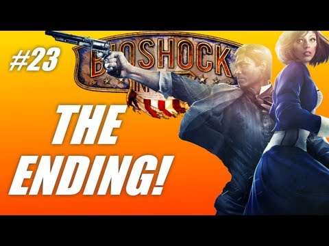 Bioshock Infinite #23: THE ENDING! (PC Live gameplay-commentary)