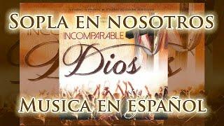 Sopra em nós em espanhol - Sopla en nosotros - Hermanas Carmelitas Mensajeras del Espíritu Santo