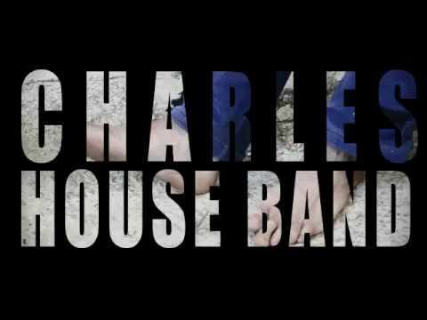 THE CHARLES HOUSE BAND - Soy una perra de la D.G.A.