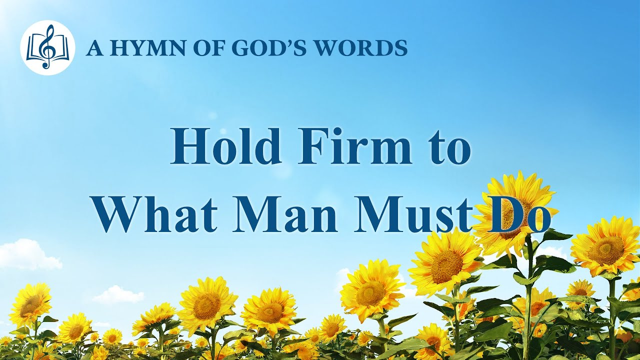 """2020 English Christian Song   """"Hold Firm to What Man Must Do"""""""