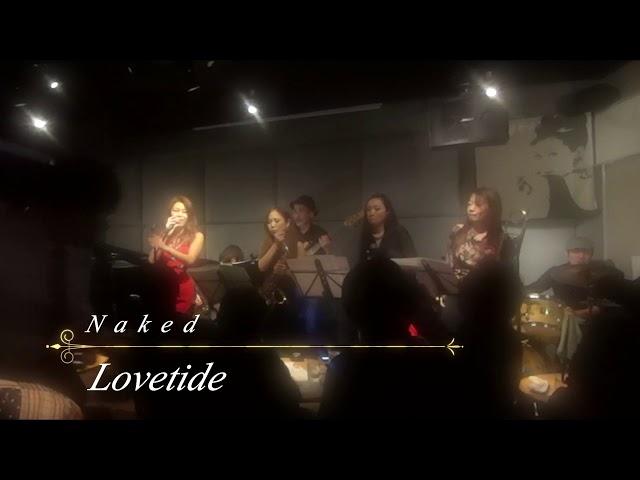 Lovetide 2018.12.8 2nd album release live  Star&Naked