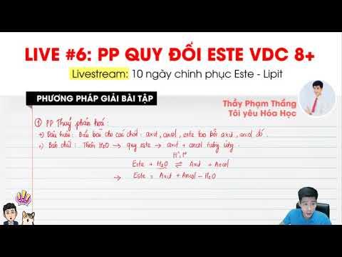 Phương pháp QUY ĐỔI giải toán ESTE vận dụng cao - Gv:Thầy Phạm Thắng
