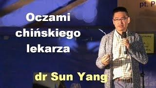 Oczami chińskiego lekarza - dr Sun Yang