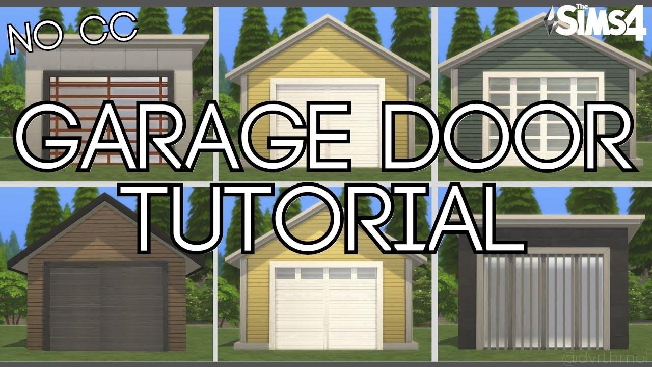 Garage Door Tutorial No Cc The Sims 4 Youtube