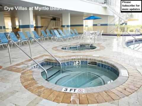 Beach Hotel Pictures In Myrtle California Dye Villas At