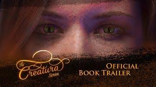 The Creatura Series Book Trailer