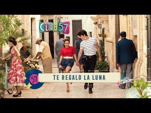 Club 57 // Te Regalo La Luna // Letra
