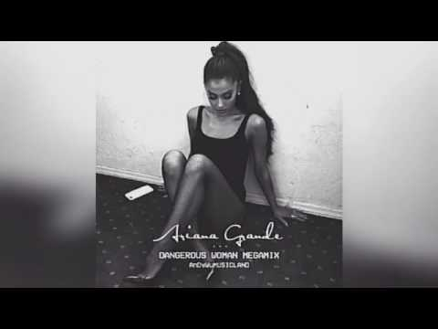Dangerous Woman (Album Megamix) [Audio Only]