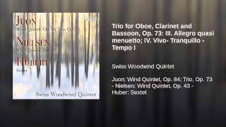 Trio for Oboe, Clarinet and Bassoon, Op. 73: III. Allegro quasi menuetto; IV. Vivo- Tranquillo...