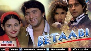 Betaabi  Bollywood Hindi Songs  Arshad Warsi Chandrachur Singh Anjali Zaveri  Audio Jukebox