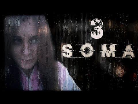 [Girl] SOMA | #3 | Марафон ужастиков