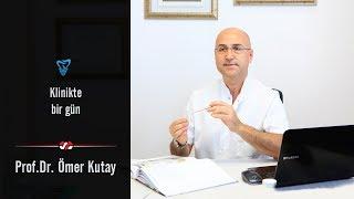 Prof. Dr. Ömer Kutay - Klinikte bir gün
