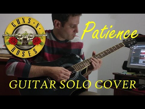 Patience – Guns n´ Roses (Guitar Solo Cover)