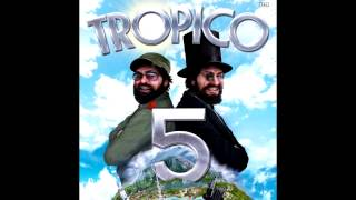 Tropico 5 Soundtrack - 17/18 - Demented Piano Y Sax