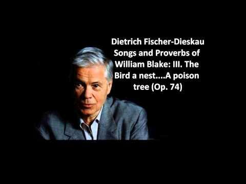 """Dietrich Fischer-Dieskau: The complete """"Songs and proverbs of W. Blake Op. 74"""" (Britten)"""