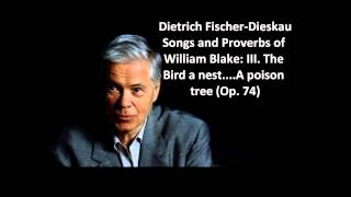 "Dietrich Fischer-Dieskau: The complete ""Songs and proverbs of W. Blake Op. 74"" (Britten)"