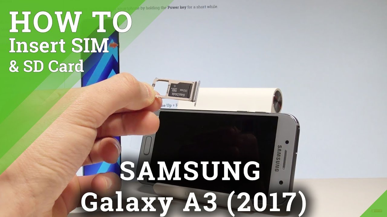 Samsung A3 Sd Karte.How To Insert Sim And Sd In Samsung Galaxy A3 2017 Set Up Sim Sd Hardreset Info