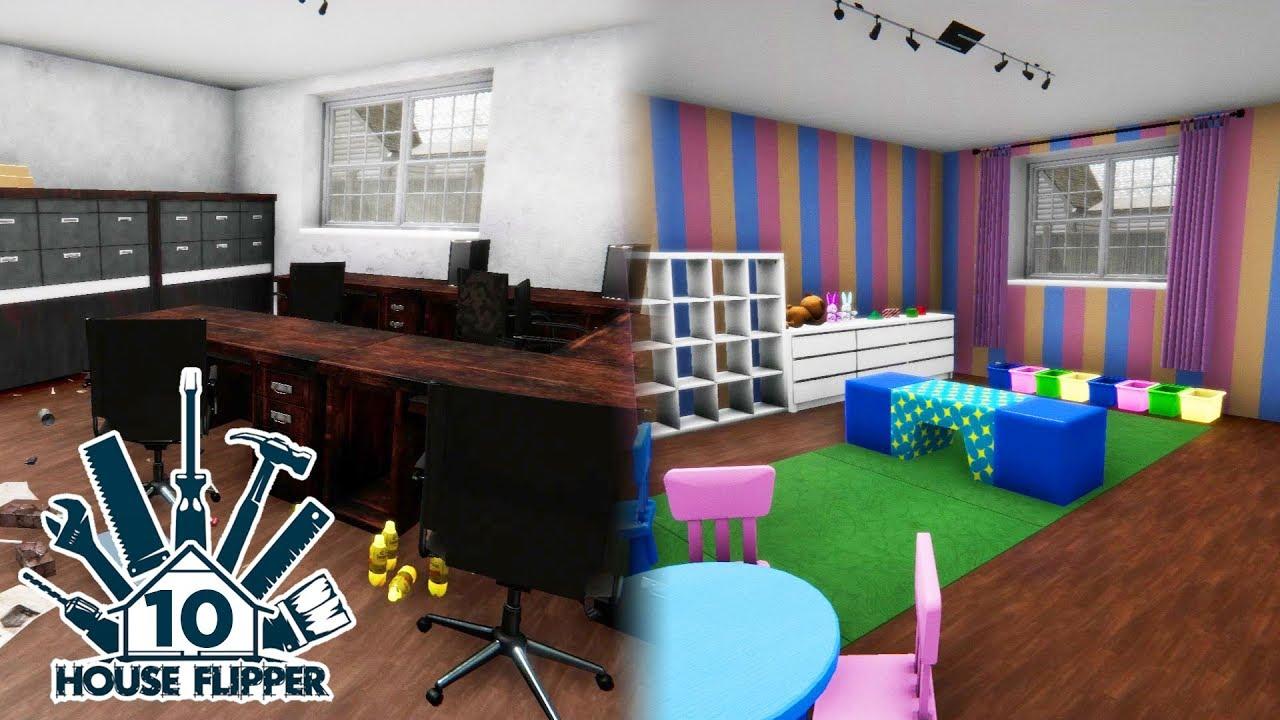 House Flipper - Part 10 - KINDERGARTEN (Before/After)